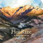Hot Rize – When I'm Free