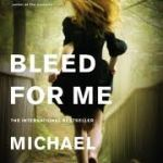 Book 24 0f 2012 – Bleed for Me – Michael Robotham