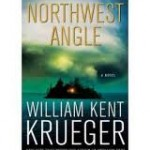 Book 30 – Northwest Angle – William Kent Krueger