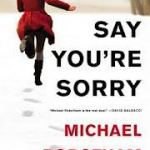 Book 37 of 2012 – Michael Robotham – Say You're Sorry