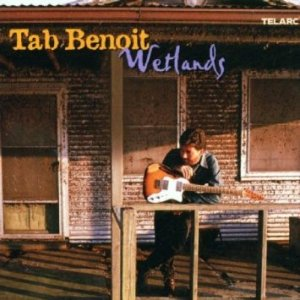 Wetlands - Tab Benoit