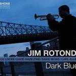 Dark Blue – Jim Rotondi