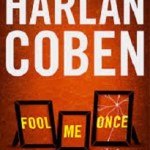 May's Thrillers from: Coben, Mathews and Rollins!