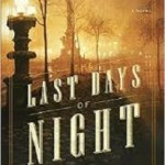 The Last Days of Night – Graham Moore