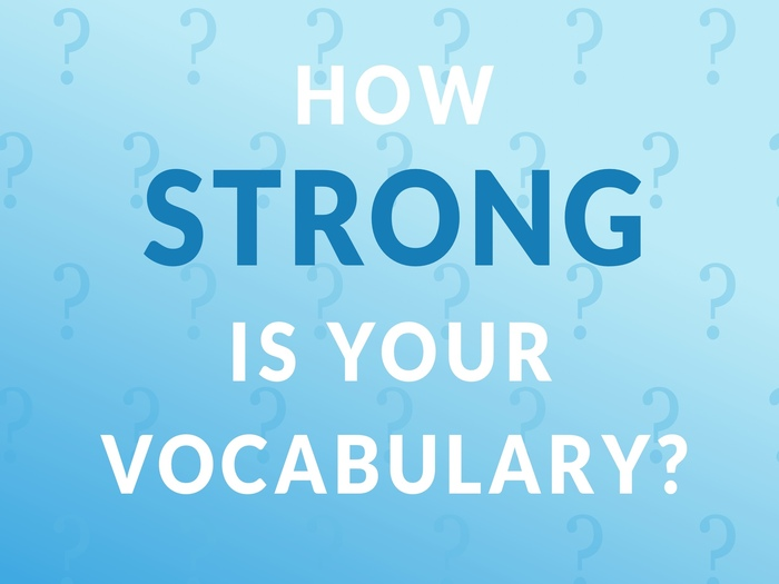 How Strong Is Your Vocabulary? Weekly Challenge