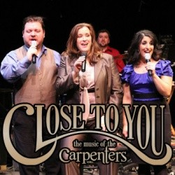 Close to You: The Music of the Carpenters @ Merryman Performing Arts Center