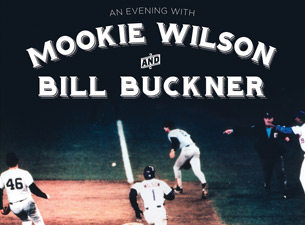 An evening with Mookie Wilson and Bill Buckner