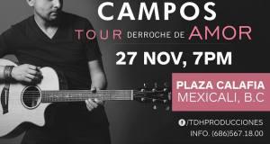 Alex Campos en Mexicali