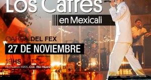 Los Cafres en Mexicali