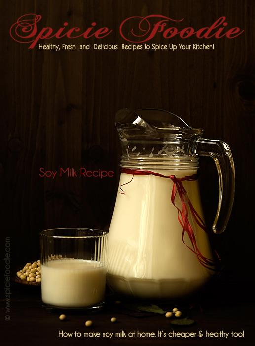 Homemade Soy Milk or How To Make Soy Milk | Como preparar leche de ...