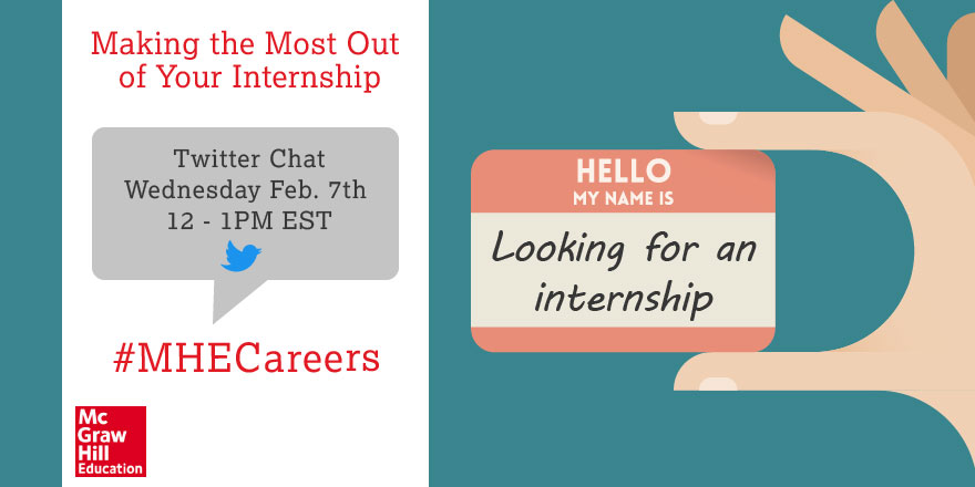 Making the Most Out of Your Internship - looking for an internship