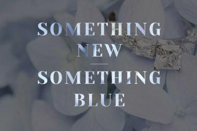 Something New, Something Blue   MiaDonna® The Future of ...