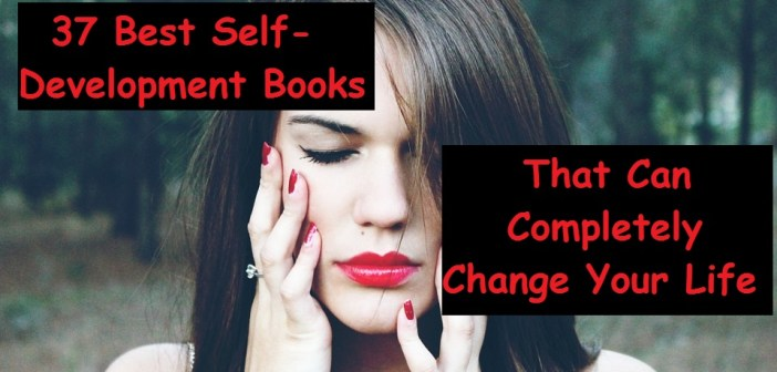 37 Best Self-Development Books That Can Completely Change Your Life