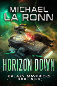 Book cover for Horizon Down, Book 9 of Galaxy Mavericks by Michael La Ronn. Two spaceships on the run through a beautiful nebula while shots are being fired at them.
