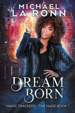 Dream Born by Michael La Ronn. Attractive African-American woman in a leather jacket against a city backdrop, with red magic in her hands.
