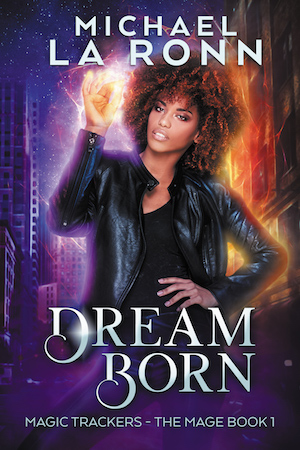 Dream Born book cover. Attractive African-American woman wielding magic against a city background.