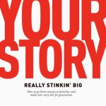 Make Your Story Really Stinkin' Big