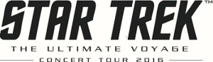 STAR TREK™ THE ULTIMATE VOYAGE NATIONAL TOUR LAUNCHES IN 2016, MAKES NASHVILLE STOP FEBRUARY 2