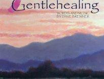 Dave Bremner Delivers Gentle Healing