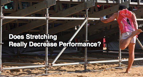 does stretching really decrease performance
