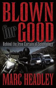 Blown For Good – Scientology