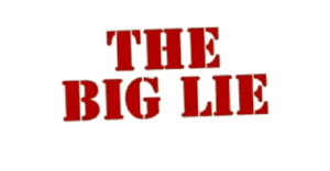 The Latest Big Lie (to Get Your Money Of Course)