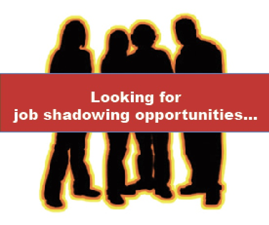 MHS Looking for Job Shadowing Sites