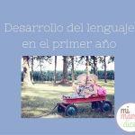 Desarrollo del lenguaje en el primer año