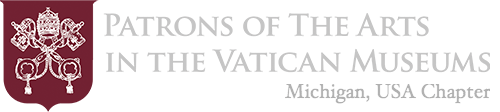 Patrons of the Arts in the Vatican Museums | Michigan Chapter