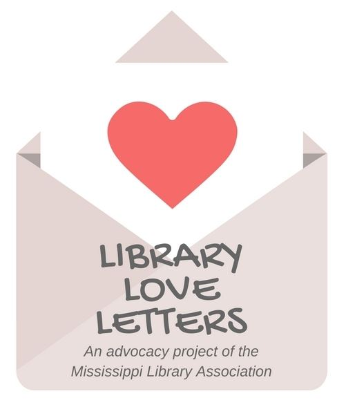 Mississippi Library Association - Library Love Letters - love letters