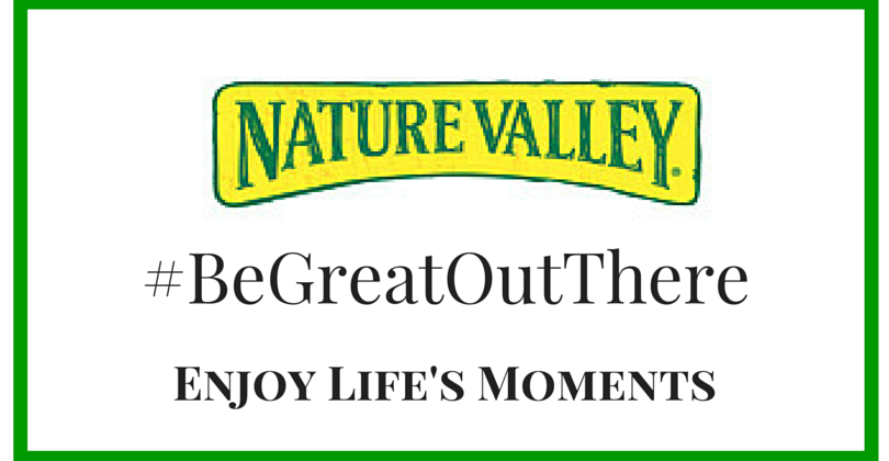 Enjoy Life's Moments: Nature Valley #BeGreatOutThere