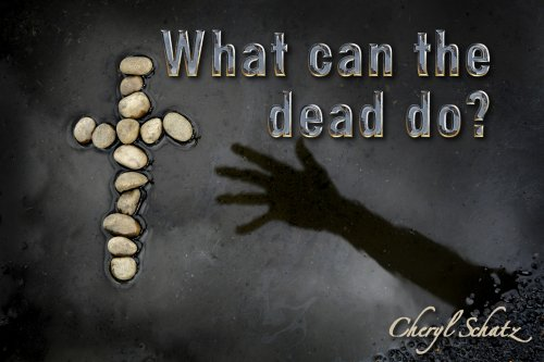 spiritual-dead The Giving Blog by Cheryl Schatz