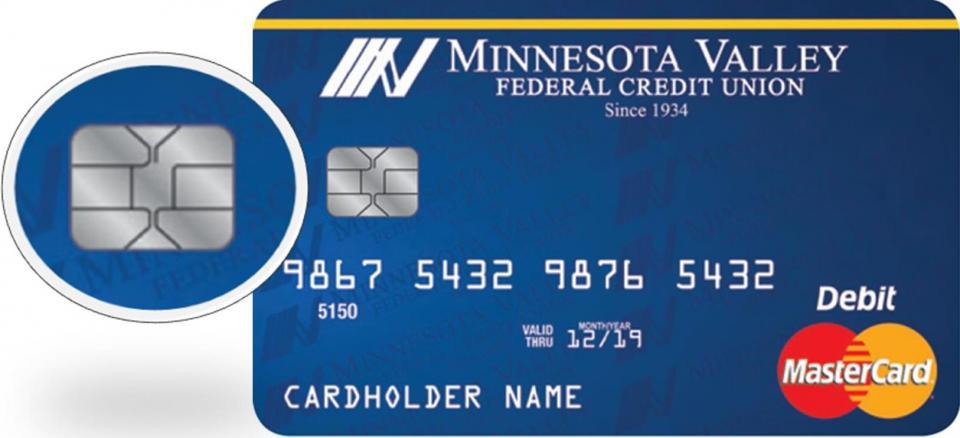 EMV Debit MasterCards Minnesota Valley Federal Credit Union