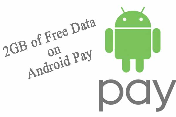 Verizon Offers Up To 2GB of Free Data to Android Pay Users