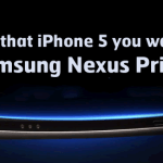 Here's That iPhone 5 You Wanted: The Samsung Nexus Prime