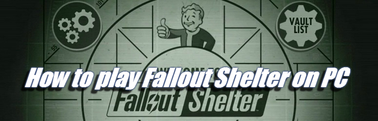Fallout-Shelter-on-PC-F