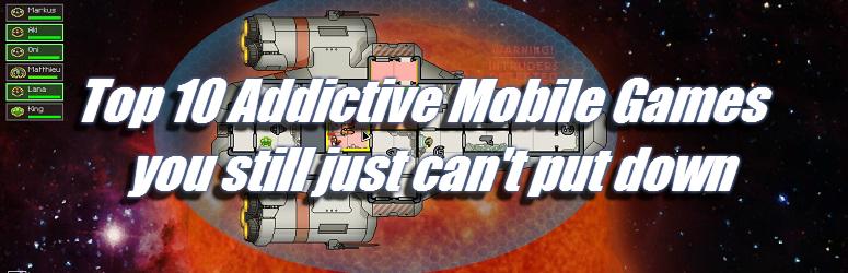 10-top-addictive-mobile-games
