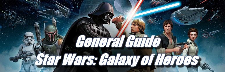 general-guide-star-wars-galaxy-of-heroes