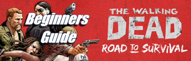 Beginners-guide-the-walking-dead-road-to-survival