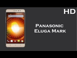 Panasonic Eluga Mark price, specification, review 5.5 Inch Display 2500mAh battery, 2GB RAM, 5.1