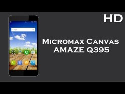 Micromax Canvas AMAZE Q395 launched with 5.0 Inch Display 2000mAh battery, 2GB RAM, Android 5.0