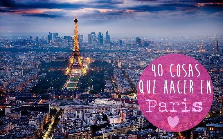 40 COSAS QUE HACER EN PARIS