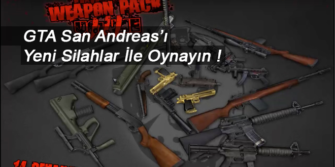 GTA San Andreas Weapon Pack Volume III - Yeni Silah Paketi