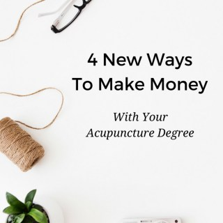 If you're an acupuncturist, you're a well-educated human. Think outside the box and you'll realize there's a ton you can do with your degree to make extra cash: Four new ways to make money with your acupuncture degree. www.ModernAcu.com