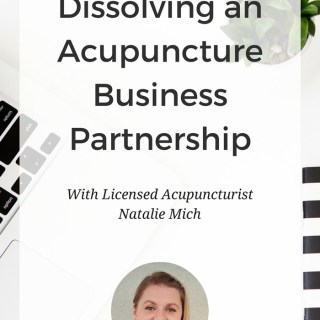 What should you know before entering into a partnership business agreement with another acupuncturist? This interview with acupuncturist Natalie Mich discusses her experience, how and why she dissolved a partnership after two years, and what to consider to decide if this path is right for you. www.ModernAcu.com