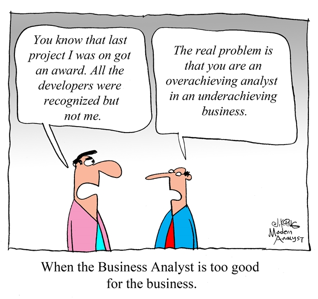 Home Energy Central Humor When The Business Analyst Is Too Good For The