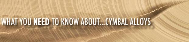 Cymbal Alloys