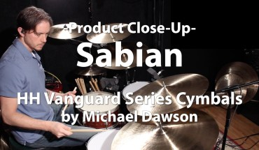 Sabian - HH Vanguard Series Cymbals Video Demo
