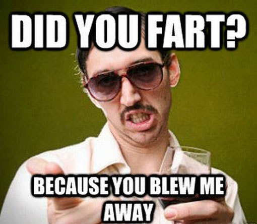 funny pick up lines fart