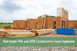 Real Estate FHA and 203k Construction Loans Explained - Modest Money